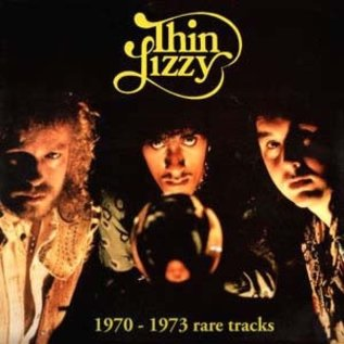 River Thin Lizzy ‎- 1970-1973 Rare Tracks LP