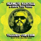Far Out Recordings Pascoal, Hermeto - Viajando Com O Som: The Lost '76 Vice-Versa Studio Session LP