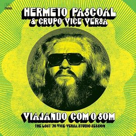 Far Out Recordings Pascoal, Hermeto - Viajando Com O Som: The Lost '76 Vice-Versa Studio Session LP