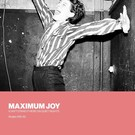"Silent Street Maximum Joy - I Can't Stand It Here On Quiet Nights: Singles 1981-82 2x12"""