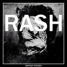 "Rash - Midnight Crooner 7"""