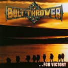 Earache Bolt Thrower - For Victory LP