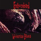 Earache Entombed - Wolverine Blues LP