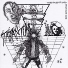 Deranged Records Tarantula - Weird Tales Of Radiation And Hate 7""