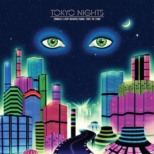 Cultures Of Soul Records V/A - Tokyo Nights: Female J-Pop Boogie Funk: 1981 to 1988 2xLP