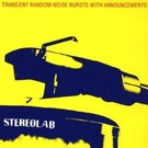 1972 Stereolab - Transient Random-Noise Bursts With Announcements 2xLP