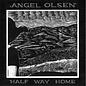 Olsen, Angel - Halfway Home LP
