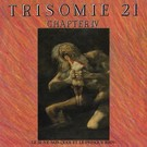 Dark Entries Trisomie 21 - Chapter IV 2xLP