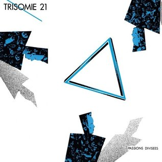 Dark Entries Trisomie 21 - Passions Divisees LP