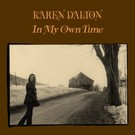 Light In The Attic Dalton, Karen - In My Own Time LP
