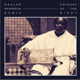 Hive Mind Records Gania, Maalem Mahmoud - Colours Of The Night 2xLP