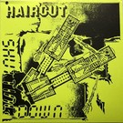 Feel It! Records Haircut - Shutting Down 7""