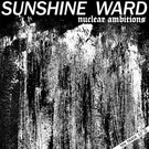 Bloody Master Records Sunshine Ward - Nuclear Ambitions 12""