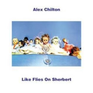 Vinyl Lovers Chilton, Alex - Likes Flies On Sherbert LP