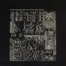 Felt - The Strange Idols Pattern And Other Short Stories LP