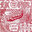 Total Punk Rik And The Pigs - A Child's Gator 12""