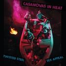 Katorga Works Casanovas In Heat - Twisted Steel Sex Appeal LP