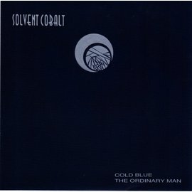 "Solvent Cobalt - Cold Blue B/W The Ordinary Man 7"""