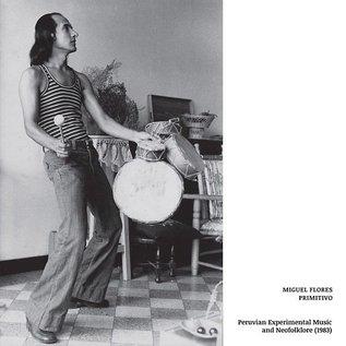 Buh Records Flores, Miguel - Primitivo LP