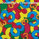 Superior Viaduct Spacemen 3 - Recurring LP