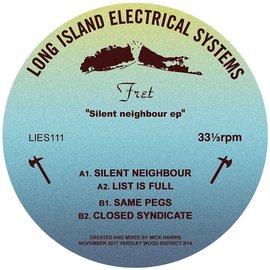 "L.I.E.S. Fret - Silent Neighbour 12"""