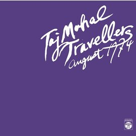 Taj Mahal Travelers - August 1974 2xLP