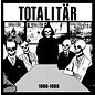 Skrammel Totalitär – 1986-1989 LP