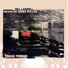 Sub Pop Laswell, Bill/Bullen, Nicholas James - Bass Terror LP