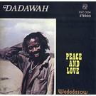 Dadawah - Peace And Love LP