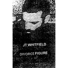 Breathing Problem Productions Whitfield, JT - Divorce Figure CS