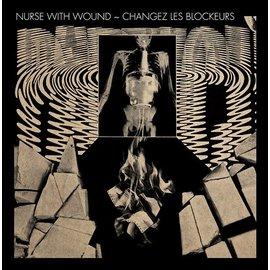 Dirter Promotions Nurse With Wound Plays New Blockaders - Changez Les Blockeurs LP