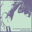 Bitter Lake Recordings C. Memi + Neo Matisse - No Chocolate 7""