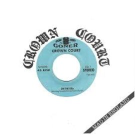 """Goner Records Crown Court - Mad In England 7"""""""