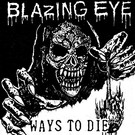 Overdose Blazing Eye - Ways To Die 7""