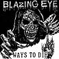 """Overdose Blazing Eye - Ways To Die 7"""""""