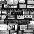 V/A - Underground Belgian Wave Volume 2 LP