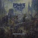 Southern Lord Power Trip - Nightmare Logic LP