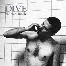 Dive - Concrete Jungle 2xLP