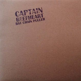Captain Beefheart - Bat Chain Puller LP