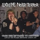Radiation Reissues Extreme Noise Terror - From One Extreme To Another Live 1989 LP