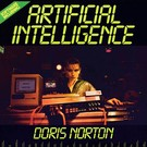 Mannequin Norton, Doris - Artificial Intelligence LP