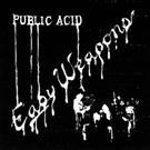 Public Acid - Easy Weapons LP