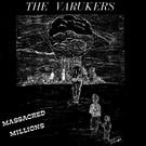 """Havoc Varukers - Massacred Millions 7"""""""
