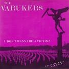 """Havoc Varukers - I Don't Wanna Be A Victim! 7"""""""