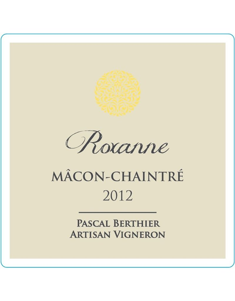 French Wine Pascal Berthier Macon-Chaintré Roxanne 2015 750ml