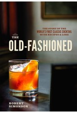 Merchandise The Old Fashioned by Robert Simonson