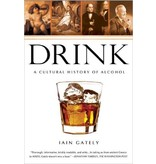 Books Drink: A Cultural History of Alcohol by Iain Gately