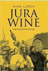 Books Jura Wine by Wink Lorch