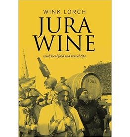 Books Jura Wine by Wink Lorch