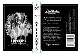 "Beer Pollyanna Brewing Co. ""Norman 1943"" 750ml"